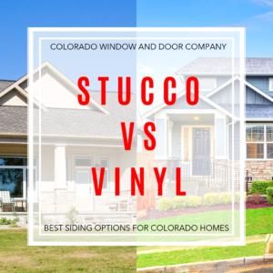 Stucco VS Vinyl: Best Siding Options for Colorado Springs' Homes